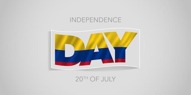 Cartolina d'auguri della bandiera di vettore di festa dell'indipendenza della colombia felice happy