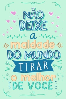 Traduzione di frase portoghese colorata non lasciare che il male nel mondo abbia la meglio su di te