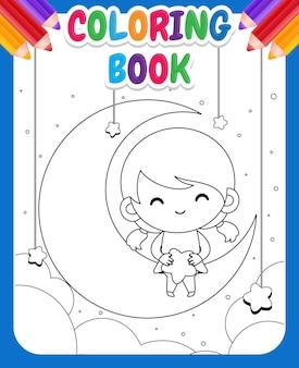 Libro da colorare per bambini. bambina sveglia del fumetto che si siede sulla luna e che tiene le stelle in grembo