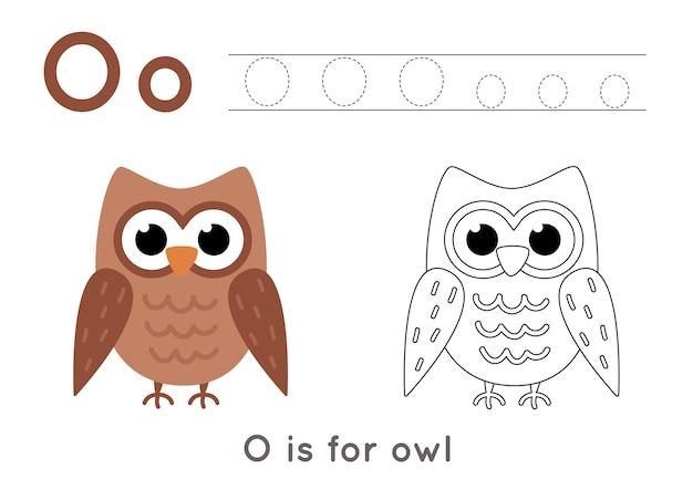 Pagina da colorare con gufo simpatico cartone animato. foglio di lavoro di tracciamento di alfabeto con la lettera o. pratica di scrittura a mano per bambini.