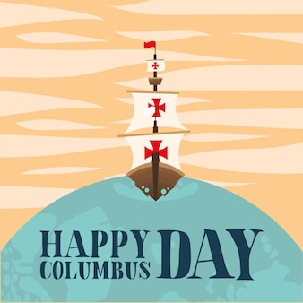 Columbus ship on world design of happy columbus day america and discovery theme