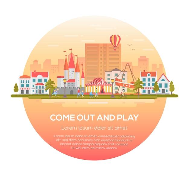 Vieni fuori e gioca - illustrazione vettoriale moderna in una cornice rotonda su sfondo urbano con posto per il testo. paesaggio urbano con attrazioni, padiglione del circo, case, persone, case, persone, mongolfiera