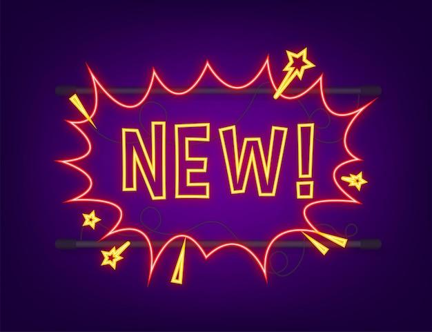 Fumetti comici con testo nuovo. icona al neon. simbolo, etichetta adesiva, etichetta offerta speciale, badge pubblicitario. illustrazione di riserva di vettore.