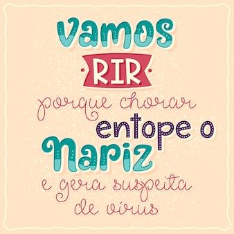 Fumettotraduzione dal portoghese ridiamo perché piangere ti ostruisce il naso e crea sospetti