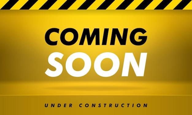 Prossimamente, in costruzione. illustrazione moderna. banner giallo con scritte, ombre e luci per la promozione.