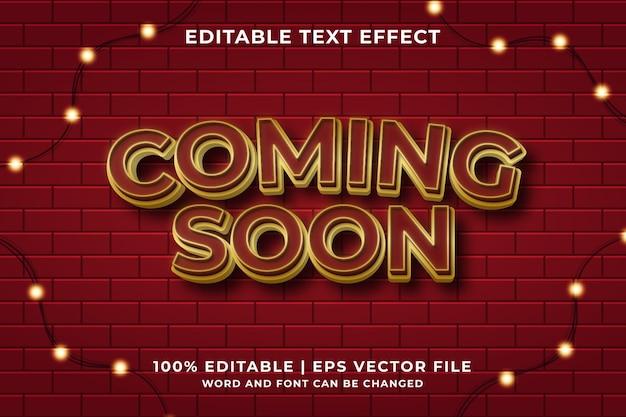 Prossimamente effetto testo modificabile stile modello 3d di lusso vettore premium