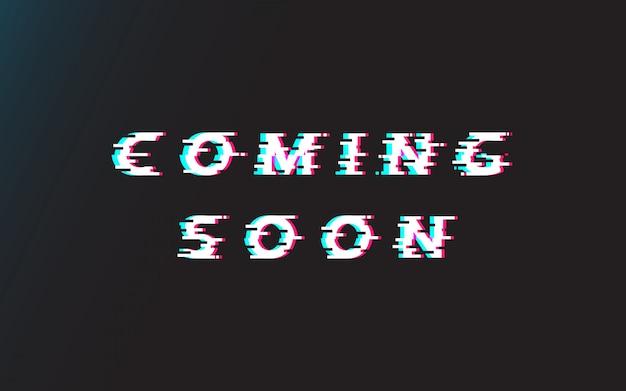 Prossimamente glitch lettering