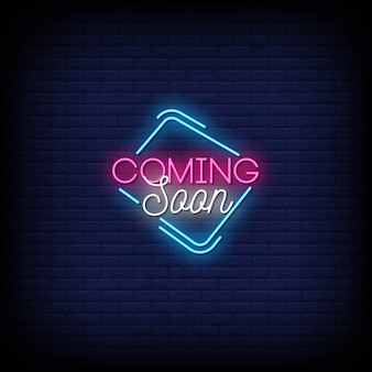 Coming soon neon signs style text