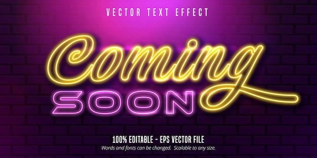 Prossimamente testo, effetto di testo modificabile in stile neon
