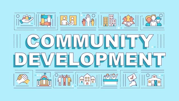 Insegna di concetti di parola di sviluppo della comunità. miglioramento della società. infografica con icone lineari su sfondo blu. tipografia creativa isolata. illustrazione a colori del contorno vettoriale con testo