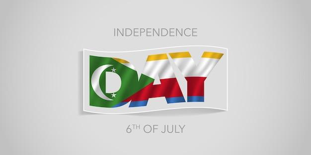 Comore felice giorno dell'indipendenza banner vettoriale, biglietto di auguri. bandiera ondulata delle comore in design non standard per la festa nazionale del 6 luglio