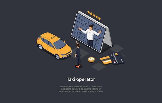 Composizione su sfondo scuro con infografica. illustrazione vettoriale isometrica, oggetti in stile cartone animato 3d. operatore del servizio di organizzazione taxi. rappresentante dell'assistenza online, cliente, automobile vicina.