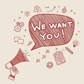 Concetto di reclutamento. vogliamo te. mano che tiene il megafono. illustrazione disegnata a mano.