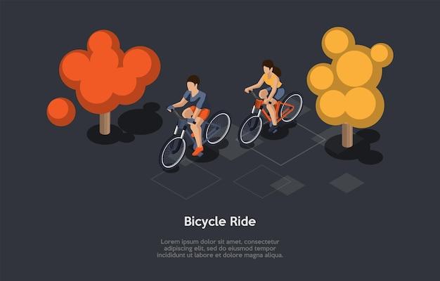 Illustrazione concettuale. composizione isometrica di vettore, stile 3d del fumetto. idee per andare in bicicletta. due persone che cavalcano insieme. sfondo foresta o parco, testo. tipo sportivo attivo. personaggi maschili e femminili