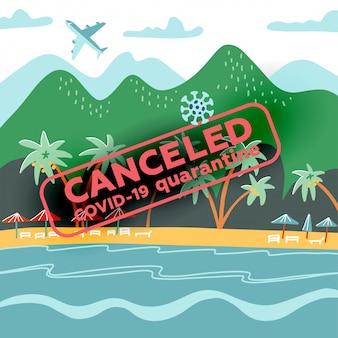 Il coronavirus provoca la cancellazione mondiale di voli e vacanze. crisi turistica mondiale causata dall'epidemia di coronavirus.