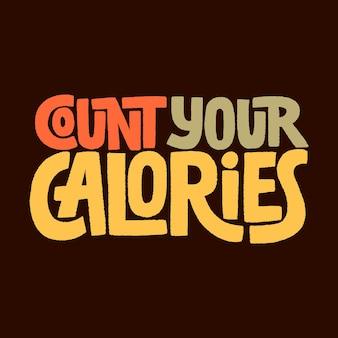 Conta le tue calorie illustrazione vettoriale slogan di stile di vita attivo