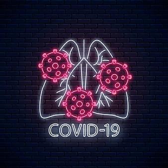 Segno di avvertenza virus covid19 con simbolo di polmoni umani in stile neon.