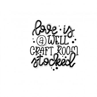 Lettering artigianale, citazione motivazionale per il mercato dell'artigianato. citazione umoristica per una persona il cui hobby è fatto a mano.