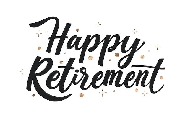 Iscrizione creativa di pensionamento felice