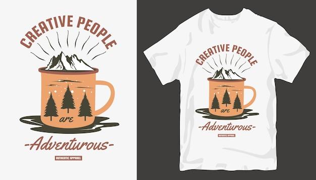 Le persone creative sono avventurose, il design della t-shirt adventure. design t-shirt da esterno.