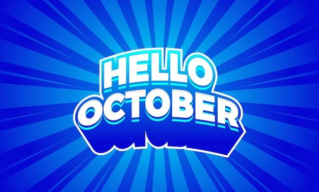 Testo creativo ciao ottobre e modello di progettazione del logo di sfondo