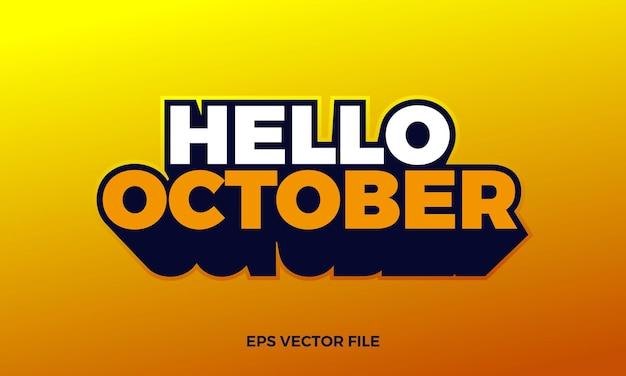Testo creativo ciao ottobre e sfondo