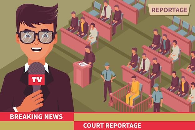 Illustrazione isometrica delle ultime notizie di criminalità con reportage leader tv giornalista dall'aula di tribunale