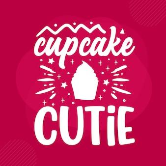 Cupcake cutie lettering san valentino premium vector design