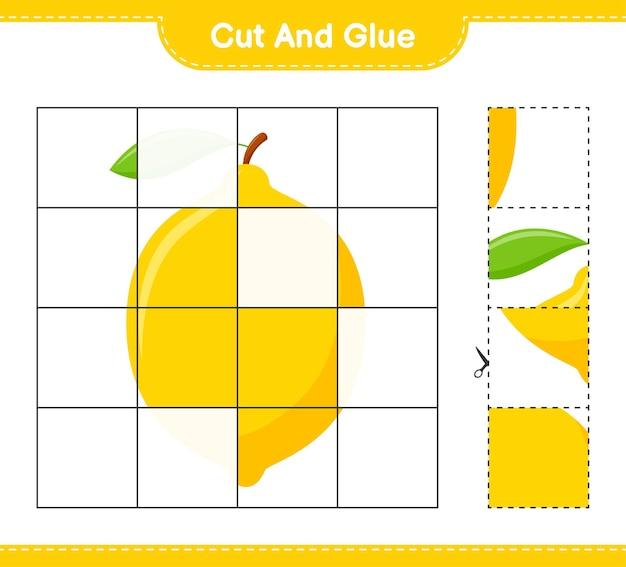 Tagliate e incollate, tagliate parti di limone e incollatele. gioco educativo per bambini, foglio di lavoro stampabile