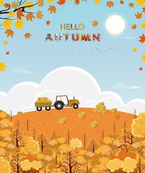 Simpatico cartone animato ciao foresta autunnale con luce intensa in una giornata di sole, campo di fattoria paesaggio raccolto a metà autunno, trattore, pagliaio, collina e foglie di acero che cadono con fogliame giallo, sfondo stagione autunnale