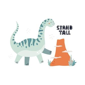 Dinosauro carino e scritte alte. illustrazione vettoriale disegnata a mano per la progettazione di poster per la scuola materna.