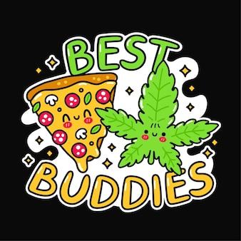 Carino divertente felice fetta di pizza marijuana foglia di erbaccia. slogan dei migliori amici. icona dell'illustrazione del fumetto di doodle disegnato a mano di vettore. pizza, erba, marijuana, stampa dei migliori amici per t-shirt, poster, concetto di carta