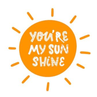Lettering carino vivaio: tu sei il mio sole
