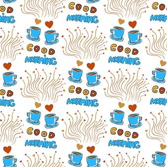 Carino modello senza saldatura con tè scolpiti disegnati a mano e tazze di caffè, cuori e lettering buon giorno
