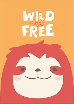 Illustrazione di bradipo carino con scritte selvagge e gratuite