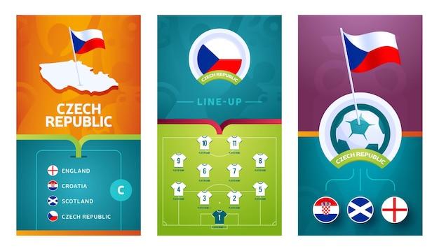 Banner verticale di calcio europeo della squadra della repubblica ceca impostato per i social media. banner di gruppo d della repubblica ceca con mappa isometrica, bandierina, calendario delle partite e formazione sul campo di calcio