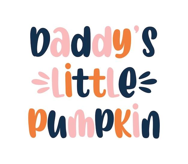 La piccola zucca di papà citazione cade sublimazione del bambino