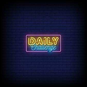 Testo in stile insegne al neon sfida quotidiana
