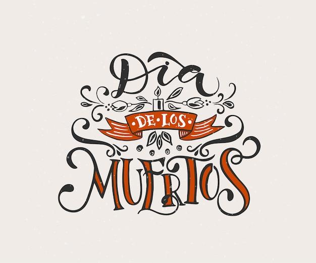 Illustrazione vettoriale del giorno dei morti lettering abbozzato a mano dia de los muertos day of the dead