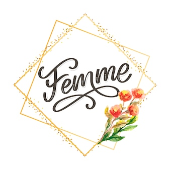 Testo decorativo femme lettering calligrafia fiori pennello slogan