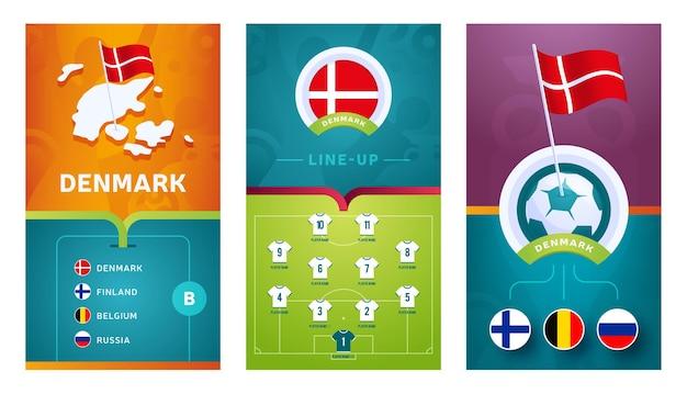 Banner verticale di calcio europeo della squadra della danimarca impostato per i social media. striscione danimarca gruppo b con mappa isometrica, bandierina, calendario delle partite e formazione sul campo di calcio