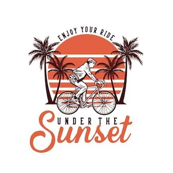 Design goditi il viaggio sotto il tramonto wit uomo in sella a bicicletta illustrazione vintage