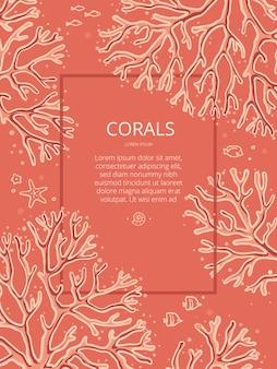 Modello di disegno con coralli disegnati a mano su uno sfondo di corallo con posto per il testo. i coralli in questa illustrazione sono isolati.