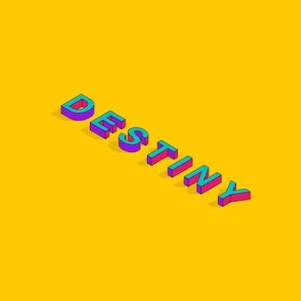 Destiny text 3d isometrico font design pop art tipografia lettering vector illustration