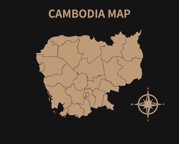 Dettagliata vecchia mappa vintage della cambogia con bussola e confine regionale isolato su sfondo scuro