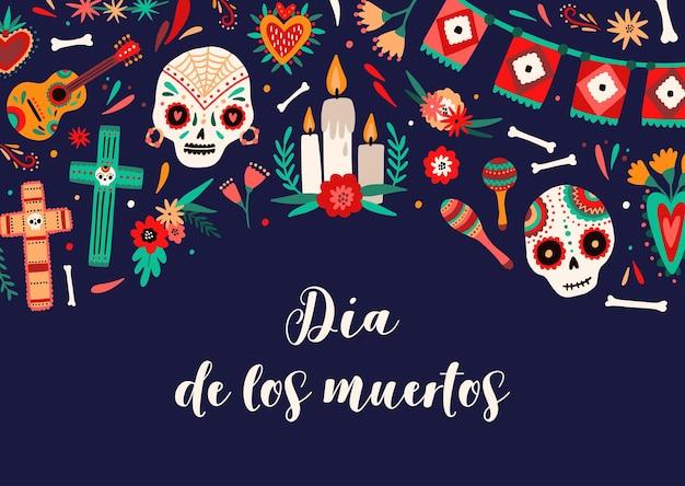 Modello di banner dia de los muertos. teschi di zucchero decorati e illustrazione a colori di oggetti festivi. giorno della composizione degli attributi morti. cartolina festiva tradizionale. carnevale nazionale messicano.