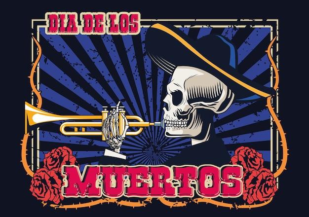 Dia de los muertos poster con teschio mariachi che suona la tromba illustrazione vettoriale design