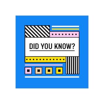Lo sapevi che banner o citazione creativa su blue?