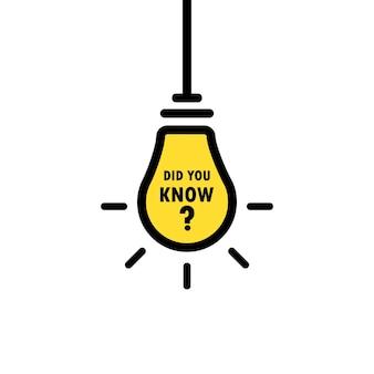 Sapevi che il testo in lampadina lineare. concetto di consiglio saggio o fatti divertenti per l'apprendimento e tutorial esperto. vettore env 10. isolato su priorità bassa bianca.