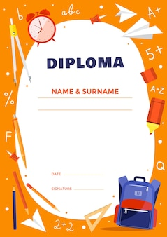 Modello di diploma per bambini delle scuole o delle scuole elementari. oggetti scolastici colorati: zaino, divisori, segno, sveglia, matita. illustrazione.